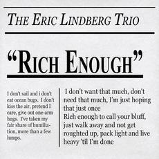 Rich Enough mp3 Album by The Eric Lindberg Trio