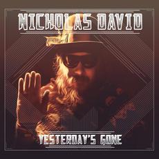 Yesterday's Gone mp3 Album by Nicholas David