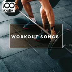 100 Greatest Workout Songs mp3 Compilation by Various Artists