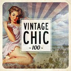 Vintage Chic 100 mp3 Compilation by Various Artists