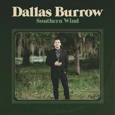 Southern Wind mp3 Album by Dallas Burrow