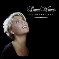Unforgettable mp3 Album by Dana Winner