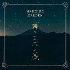 Into That Good Night mp3 Album by Hanging Garden
