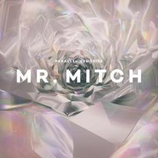 Parallel Memories mp3 Album by Mr. Mitch