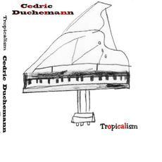 Tropicalism mp3 Album by Cédric Duchemann