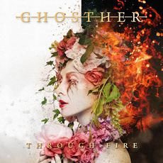 Through Fire mp3 Album by Ghosther