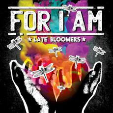 Late Bloomers mp3 Album by For I Am