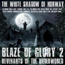 Blaze of Glory 2: Revenants of the Underworld mp3 Artist Compilation by The White Shadow Of Norway
