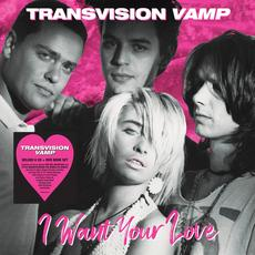I Want Your Love (Deluxe Edition) mp3 Artist Compilation by Transvision Vamp
