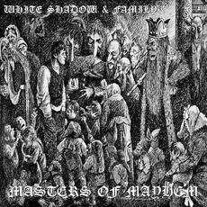 Masters Of Mayhem mp3 Album by The White Shadow Of Norway