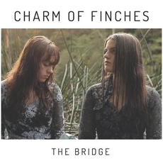 The Bridge mp3 Single by Charm of Finches