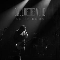 So It Ends (Live) mp3 Live by Call Of The Void