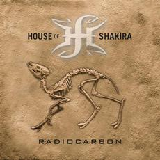 Radiocarbon mp3 Album by House Of Shakira
