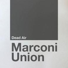 Dead Air mp3 Album by Marconi Union