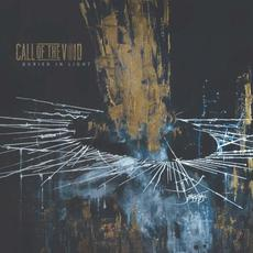 Buried In Light mp3 Album by Call Of The Void