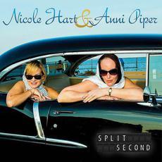 Split Second mp3 Album by Nicole Hart & Anni Piper