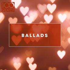 100 Greatest Ballads mp3 Compilation by Various Artists