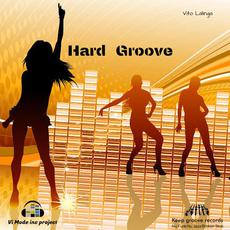 Hard Groove mp3 Single by Vito Lalinga (Vi Mode inc. Project)