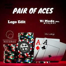 Pair Of Aces mp3 Single by LEGO EDIT & Vito Lalinga (Vi Mode Inc. Project)
