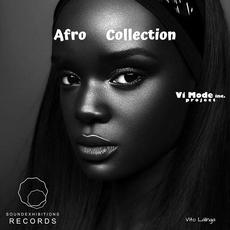 Afro Collection mp3 Artist Compilation by Vito Lalinga (Vi Mode inc. Project)