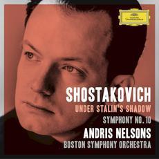 Under Stalin's Shadow: Symphony no. 10 (Live) mp3 Live by Dmitri Shostakovich