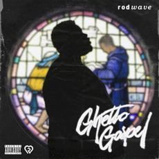 Ghetto Gospel mp3 Album by Rod Wave