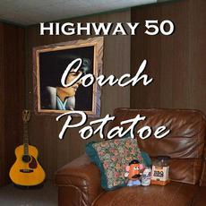 Couch Potatoe mp3 Album by Highway 50