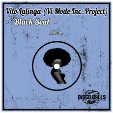 Black Soul mp3 Album by Vito Lalinga (Vi Mode inc. Project)