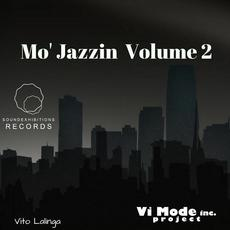 Mo' Jazzin, Volume 2 mp3 Album by Vito Lalinga (Vi Mode inc. Project)