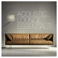 Acoustic Lounge Essentials mp3 Compilation by Various Artists