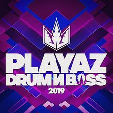 Playaz Drum & Bass 2019 mp3 Compilation by Various Artists