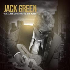 The Party at the End of the World mp3 Album by Jack Green