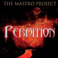 Perdition mp3 Album by The Mastro Project