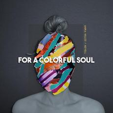 For a Colorful Soul mp3 Album by Anika Nilles / Nevell