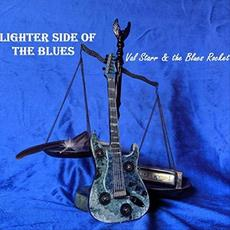 Lighter Side Of The Blues mp3 Album by Val Starr & The Blues Rocket