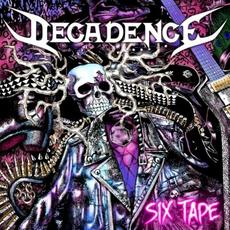Six Tape mp3 Album by Decadence