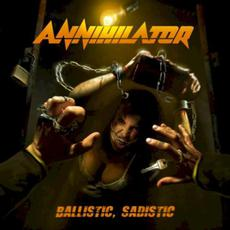 Ballistic, Sadistic mp3 Album by Annihilator