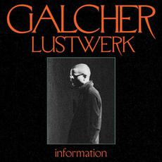 Information mp3 Album by Galcher Lustwerk