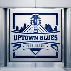 Uptown Blues mp3 Album by Paul Brown