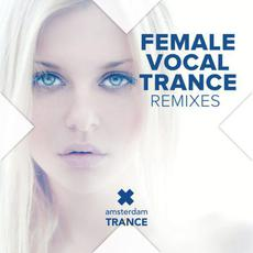 Female Vocal Trance Remixes mp3 Compilation by Various Artists