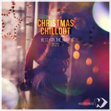 Christmas Chillout: Best For The Year 2020 mp3 Compilation by Various Artists