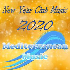 New Year Club Music 2020 mp3 Compilation by Various Artists