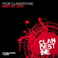 Best Of FSOE Clandestine 2019 mp3 Compilation by Various Artists