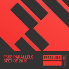 Best Of FSOE Parallels 2019 mp3 Compilation by Various Artists