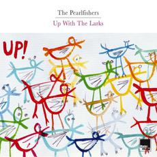 Up With the Larks mp3 Album by The Pearlfishers