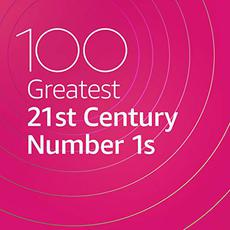 100 Greatest 21st Century Number 1s mp3 Compilation by Various Artists