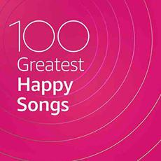 100 Greatest Happy Songs mp3 Compilation by Various Artists