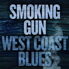 Smoking Gun: West Coast Blues mp3 Compilation by Various Artists