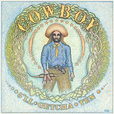 5'll Getcha Ten (Remastered) mp3 Album by Cowboy