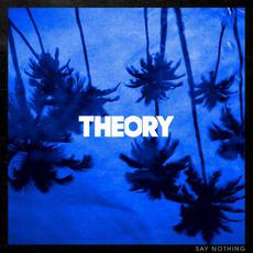 Say Nothing mp3 Album by Theory Of A Deadman